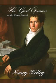 Book cover of His Good Opinion by Nancy Kelley, showing artwork of a man in Regency garb
